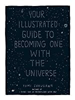 your illustrated guide to becoming one with the universe download
